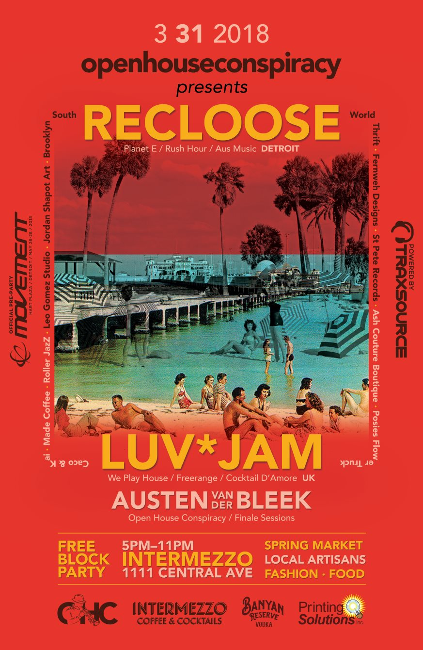 Recloose & Luv*Jam Block Party
